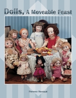 Dolls, A Moveable Feast
