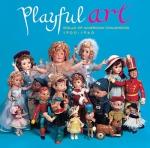 Playful Art - The 20th Century Doll