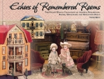 Echoes of Remembered Rooms Volume I