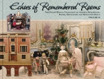 Echoes of Remembered Rooms Volume II