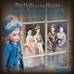 The Dolls in the House at the Top of the Hill