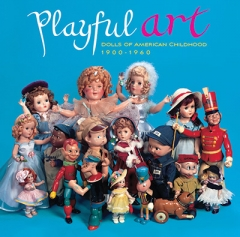 Playful Art - The 20th Century Doll